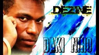 Dezine - Daki Niho [Solomon Islands Music 2013]