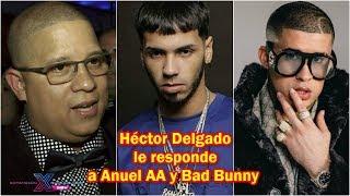 Héctor Delgado le RESPONDE a Anuel AA y Bad Bunny | #ExpansionNews
