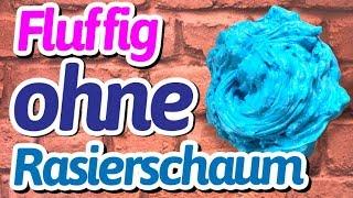 GEHEIME ZUTAT!! Fluffy Slime Schleim selber machen OHNE RASIERSCHAUM