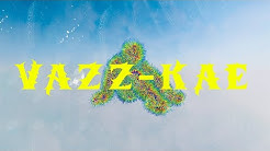 Vazz - KAE (Official Visual Video)