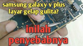 Samsung galaxy v plus ligth problem solution