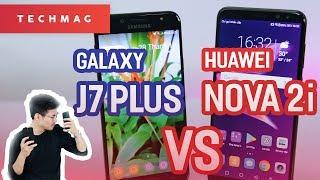 """So sánh Nova 2i vs Galaxy J7 Plus: """"HÀNG RẺ"""" ngon hơn """"HÀNG ĐẮT""""???"""
