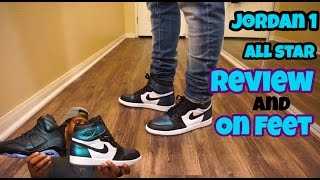 Jordan 1 All Star Review and on Foot!!