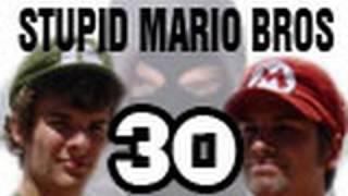 Stupid Mario Brothers - Episode 30