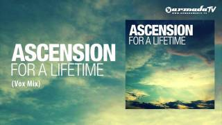 Ascension - For A Lifetime (Vox Mix)