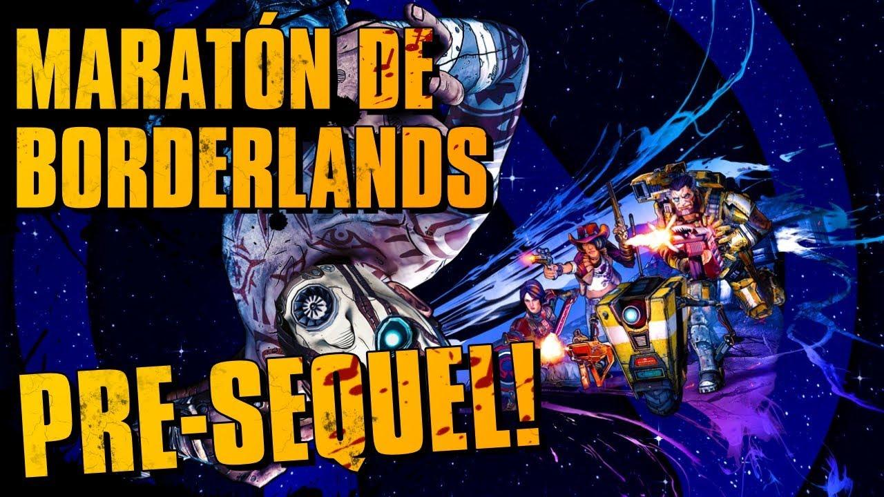 Maratón de Borderlands | Directo resubido: Borderlands: The Pre-Sequel!