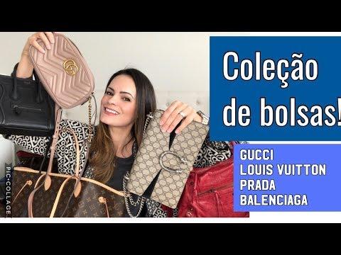Minha coleção de bolsas (atualizada): Gucci, Louis Vuitton, Prada, Celine, Balenciaga etc