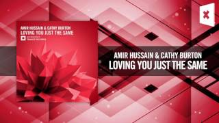 Amir Hussain & Cathy Burton -  Loving You Just The Same [FULL] (Amsterdam Trance)