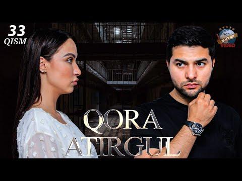"Qora Atirgul (o'zbek Serial) 33-qism | Кора атиргул (узбек сериал) 33-кисм"""