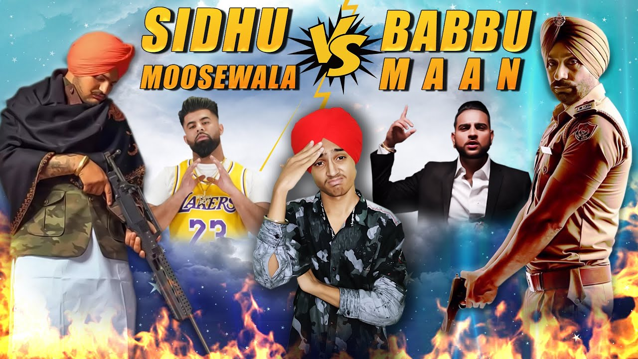 SIDHU MOOSE WALA vs BABBU MAAN | Fight | Latest Punjabi New Songs Roast Video | Harshdeep Singh