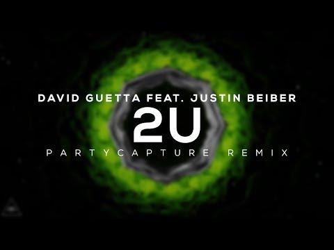 David Guetta Ft. Justin Bieber - 2U (Partycapture Remix)