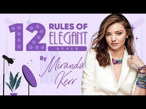 12 Rules of Elegant Style According to Miranda Kerr