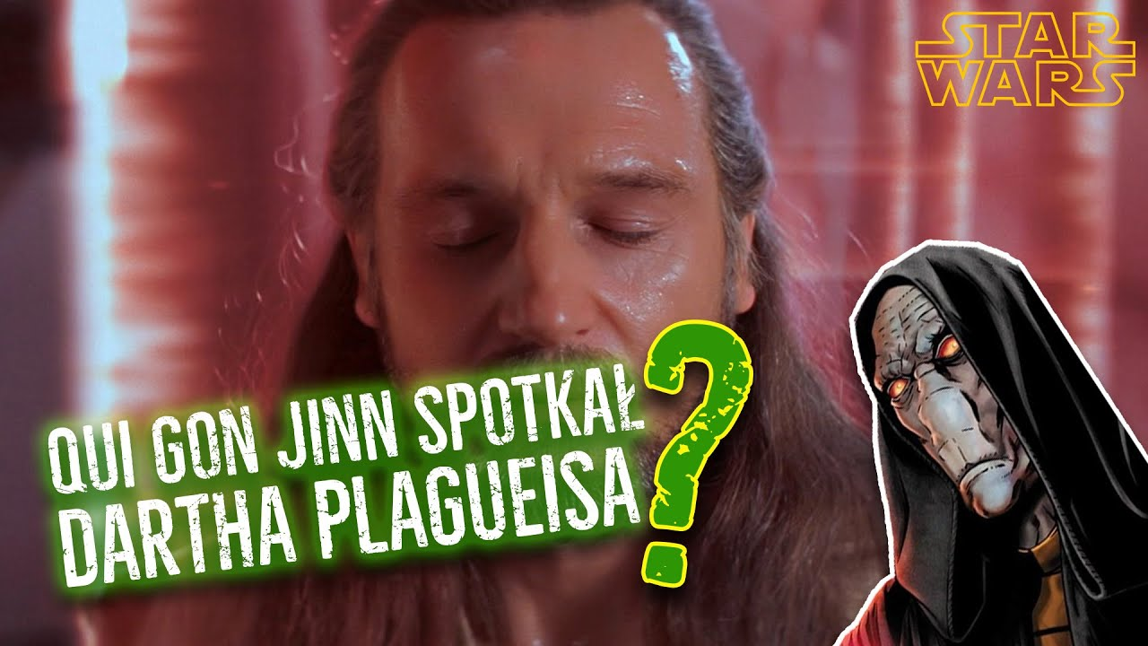 Qui Gon Jinn SPOTKAŁ Dartha Plagueisa? - [CIEKAWOSTKI]
