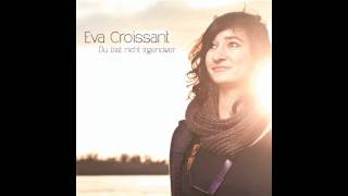 Im Minutentakt - Eva Croissant ALBUM-VERSION (VÖ: 02.02.2012) + Lyrics