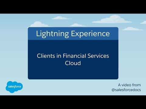 Clients in Financial Services Cloud