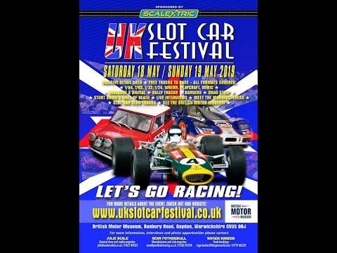 UK Slot Car Festival – Gaydon 2019
