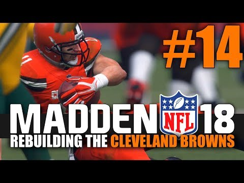 Madden 18 Browns Rebuild - Part 14 - HE'S A MONSTER! (Week 14 vs Packers)
