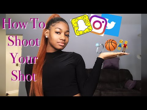 How to SHOOT YOUR SHOT🏀💍| DMs, tricks, tips, pickup lines📲
