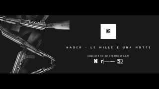 NADER KG - Le mille e una notte (Prod. Demo)