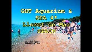🇪🇸 GHT Hotels, Spain, Lloret de Mar   GHT Aquarium & SPA 4* (Отели Ллорет де Мар, Испания) ⛱