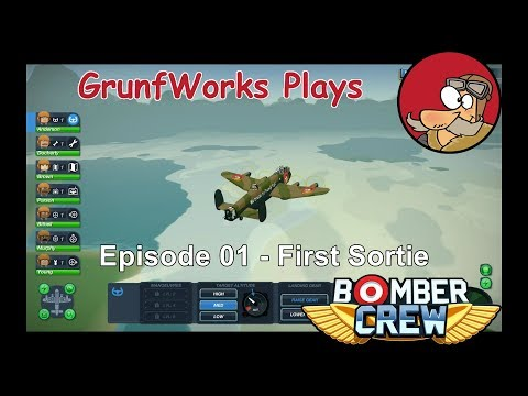 Bomber Crew Gameplay - 01 - First Sortie | An FTL like WW2 Bomber Management Game