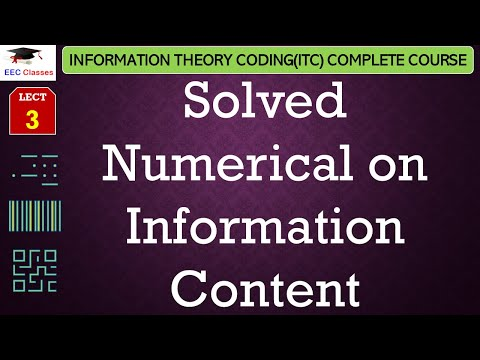 Solved Numerical on Information Content – Information Theory and coding Lectures in Hindi