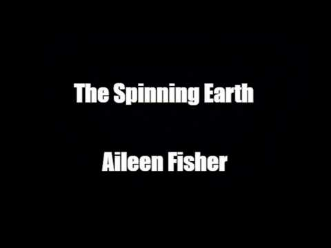 The Spinning Earth By Aileen Fisher