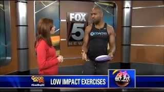 Get Fit: Low impact exercises