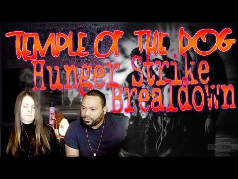 TEMPLE OF THE DOG Hunger Strike Reaction!!!