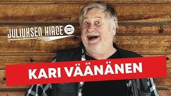 Kari Väänänen | JULIUKSEN HIACE