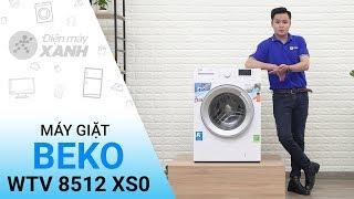 Máy giặt Beko Inverter 8 kg WTV 8512 XS0 - Mạnh mẽ và sạch sẽ hơn từ Beko