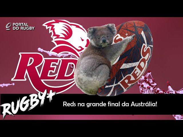 Reds contra Brumbies na grande final da Austrália!