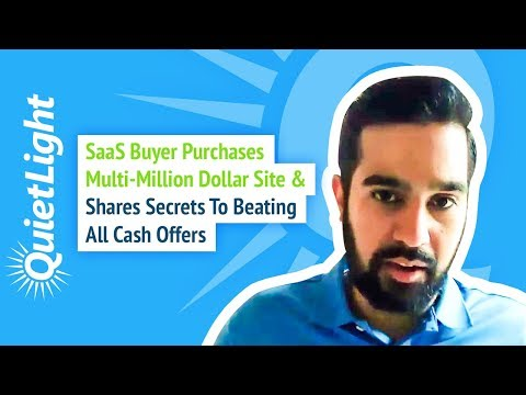 SaaS Buyer Purchases Multi-Million Dollar Site & Shares Secrets to Beating All Cash Offers
