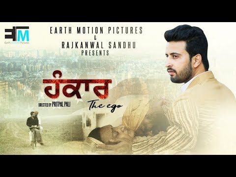 HANKAAR (THE EGO) SHORT MOVIE || PRITPAL PALI || EARTH MOTION PICTURES || 2018