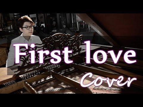 Mix - First love(宇多田光 ヒカル Hikaru Utada Hikki ヒッキ)鋼琴 Jason Piano Cover
