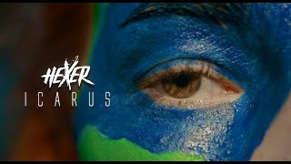 HeXer -  Icarus (Official Video)