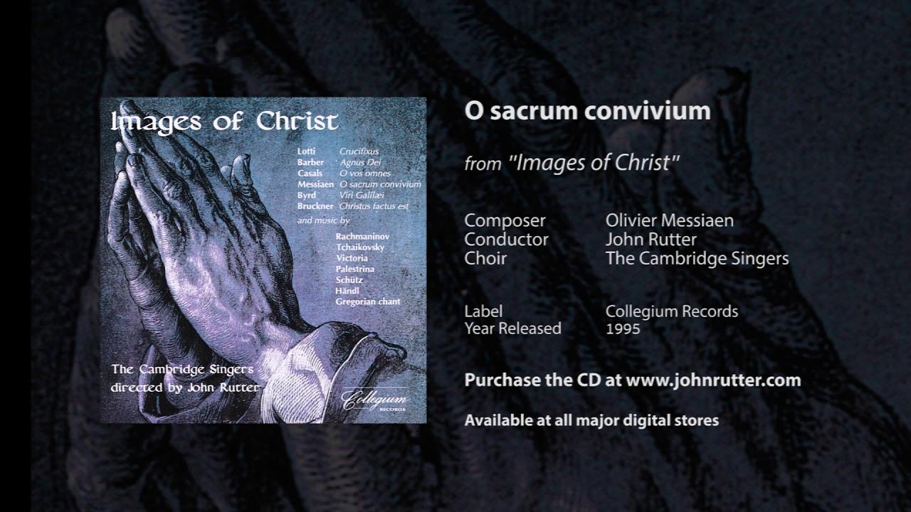 Download O sacrum convivium - Olivier Messiaen, John Rutter, The Cambridge Singers