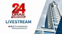 24 Oras Weekend Livestream: June 27, 2020 | Replay (Full Episode)