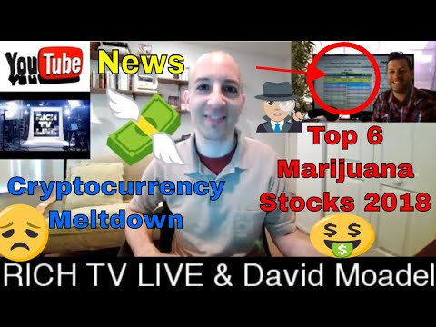 Marijuana Stocks 2018 | Cryptocurrency | News  | RICH TV LIVE & David Moadel