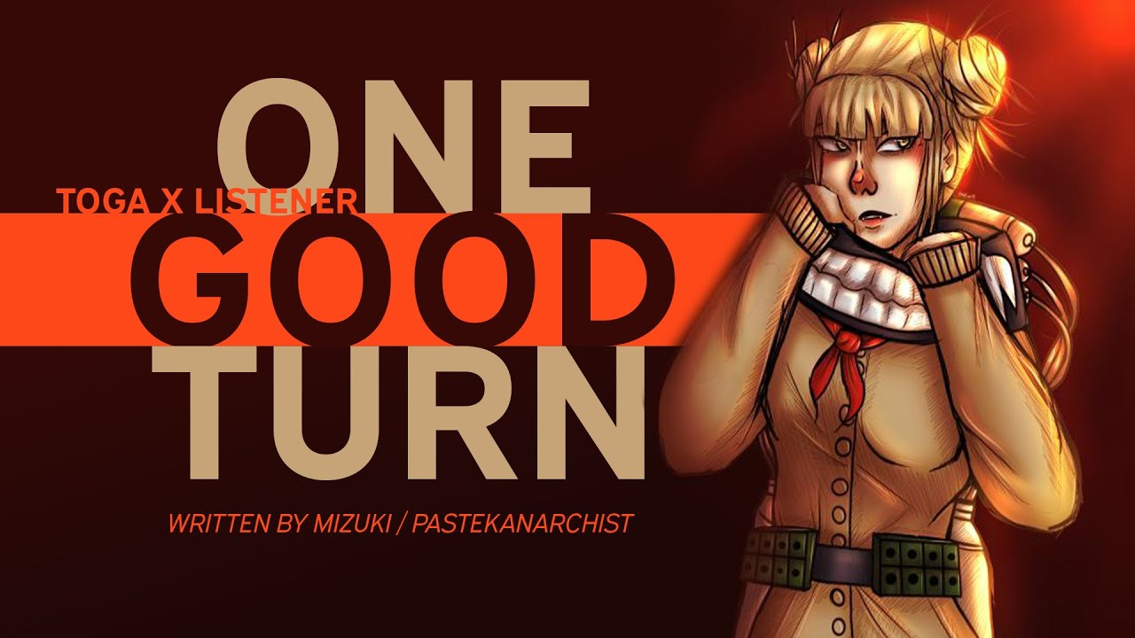 Birthday Special | One Good Turn | Toga Himiko x Listener {BNHA ASMR Fanfiction Reading}