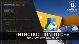 Unreal Engine 4 C++ Beginner Tutorial [1-Hour Setup to Gameplay]