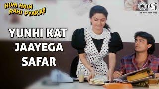 Yunhi Kat Jaayega Safar (Part II) - Hum Hai Rahi Pyaar Ke - Aamir Khan & Juhi Chawla - Full Song