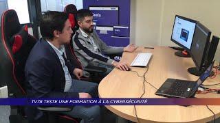 Yvelines | TV78 teste une formation à la cybersécurité