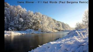 Dana Winner - If I Had Words (Paul Bergsma Remix)