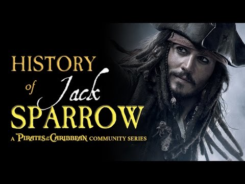 Complete History Of Jack Sparrow (Birth - Pirates 5)