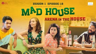 "MadHouse | Sitcom S01E18 - ""Arena In The House"" 