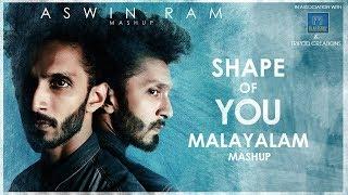 Download Ed-Sheeran - Shape Of You - Malayalam Mashup - Aswin Ram (15 songs in one go)