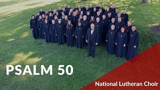 Psalm 50 - Christiansen | National Lutheran Choir