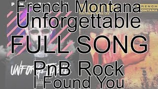 Pnb Rock French Montana Unforgettable Full Song Remix.mp3
