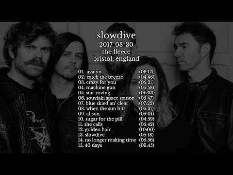 Slowdive - 2017-03-30 The Fleece, Bristol, England [live]